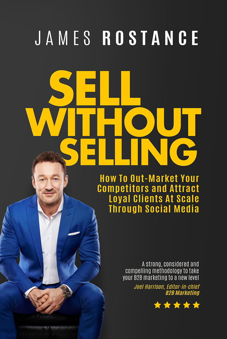 James Rostance - Sell Without Selling Book Cover
