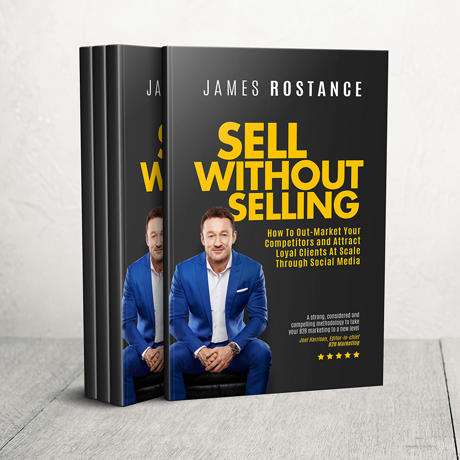 James Rostance - Marketing - Sell Without Selling